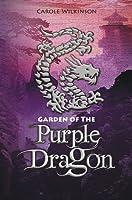 Garden of the Purple Dragon (Dragon Keeper, #2)