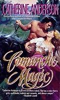 Comanche Magic (Comanche, #4)