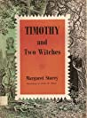 Timothy and Two Witches (Timothy, #1)