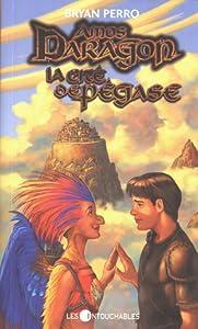 La Cité de Pégase (Amos Daragon, #8)
