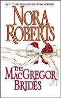 The MacGregor Brides (MacGregors, #6)