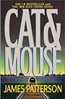 Cat & Mouse (Alex Cross, Book 4)