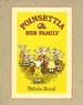 Poinsettia and Her Family