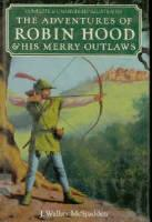 The Adventures Of Robin Hood & His Merry Outlaws (Greenwich House Classics Library)
