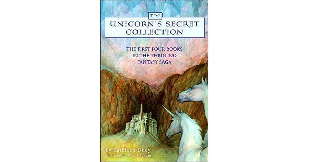The Unicorn's Secret Collection (Books #1-4) by Kathleen Duey