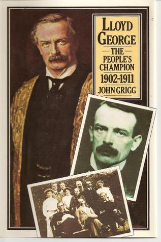 Lloyd George, the People's Champion, 1902-1911