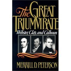 The Great Triumvirate by Merrill D. Peterson