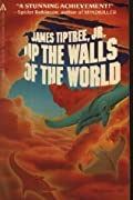 Up the Walls of the World
