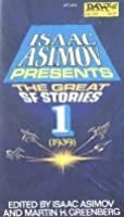 Isaac Asimov Presents the Great Science Fiction Stories 1 (1939)