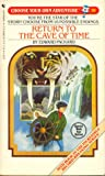 Return to the Cave of Time (Choose Your Own Adventure, #50)