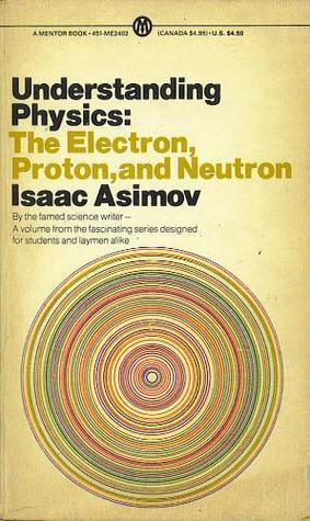 Understanding Physics: Volume 3: Electron, Proton, and Neutron