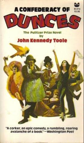 A Confederacy of Dunces by John Kennedy Toole