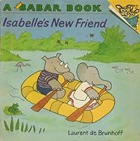 Isabelle's New Friend (Random House Picturebacks)