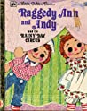 Raggedy Ann and Andy and the Rainy-Day Circus