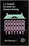 De dood van Maarten Koning by J.J. Voskuil