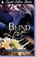 Blind Love (Tilling Passions, #1)