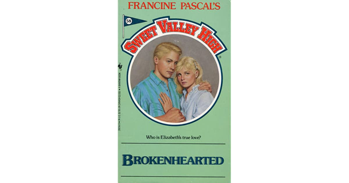 Brokenhearted Sweet Valley High 58 By Francine Pascal