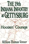 The 19th Indiana Infantry at Gettysburg: