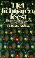 Het Lichtjarenfeest: Een Geschiedenis van de Science Fiction (Paperback)