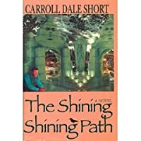 The Shining Shining Path