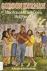 Macdonald Hall Goes Hollywood (Macdonald Hall, #6)