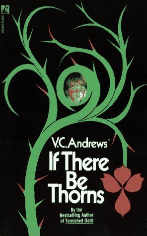 922f03aaf If There Be Thorns (Dollanganger, #3) by V.C. Andrews