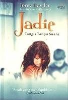 Jadie: Tangis Tanpa Suara (Ghost Girl)
