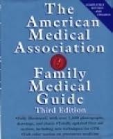 American Medical Association Family Medical Guide (The American Medical Association Home Health Library)