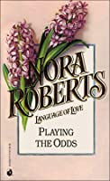 Playing The Odds (The MacGregors, #1)