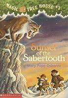 Sunset Of The Sabertooth (Magic Tree House #7)