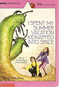 I Spent My Summer Vacation Kidnapped Into Space