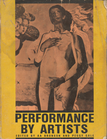 Performance by Artists by A.A. Bronson