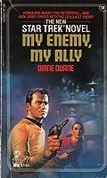 My Enemy, My Ally (Star Trek, #18)