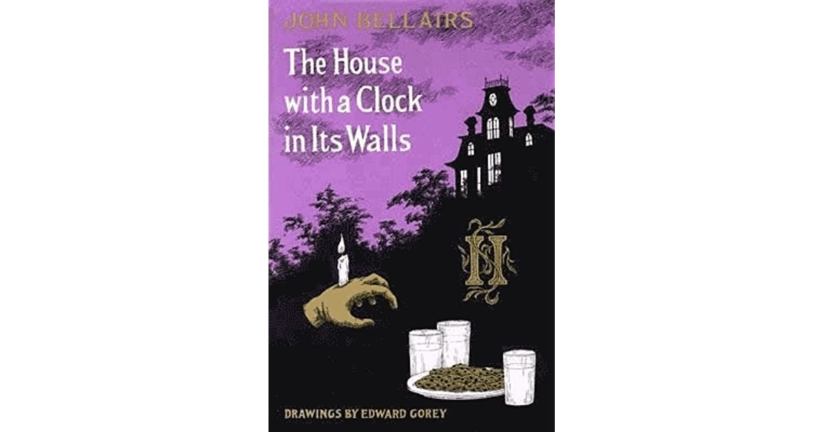 The house with a clock in its walls by john bellairs for The house with a clock in its walls ebook