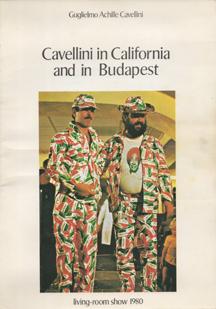 Cavellini in California and in Budapest - living-room show 1980 by Guglielmo Achille Cavellini