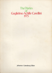 The Diaries of Guglielmo Achille Cavellini 1975 by Guglielmo Achille Cavellini