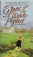Anne of Windy Poplars (Anne of Green Gable,s #4)