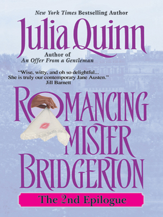 Romancing Mister Bridgerton: The 2nd Epilogue (Bridgertons, #4.5)