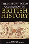 The History Today Companion To British History