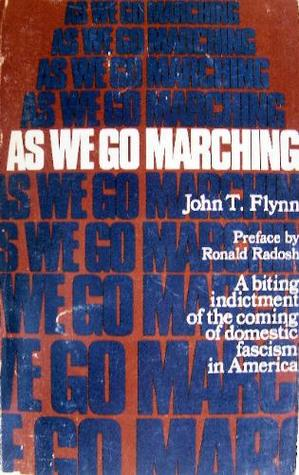 As We Go Marching: A Biting Indictment of the Coming of Domestic Fascism in America