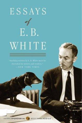 e.b. white quotes on writing