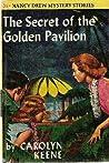 The Secret of the Golden Pavilion (Nancy Drew Mystery Stories, #36)
