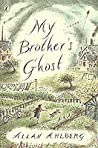 My Brother's Ghost