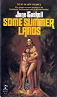 Some Summer Lands (Atlan, #4)