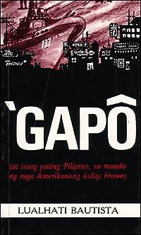 'GAPÔ (at isang puting Pilipino, sa mundo ng mga Amerikanong kulay brown)