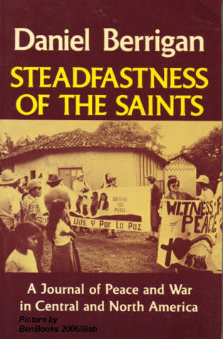Steadfastness of the Saints: A Journal of Peace & War in Central & North America
