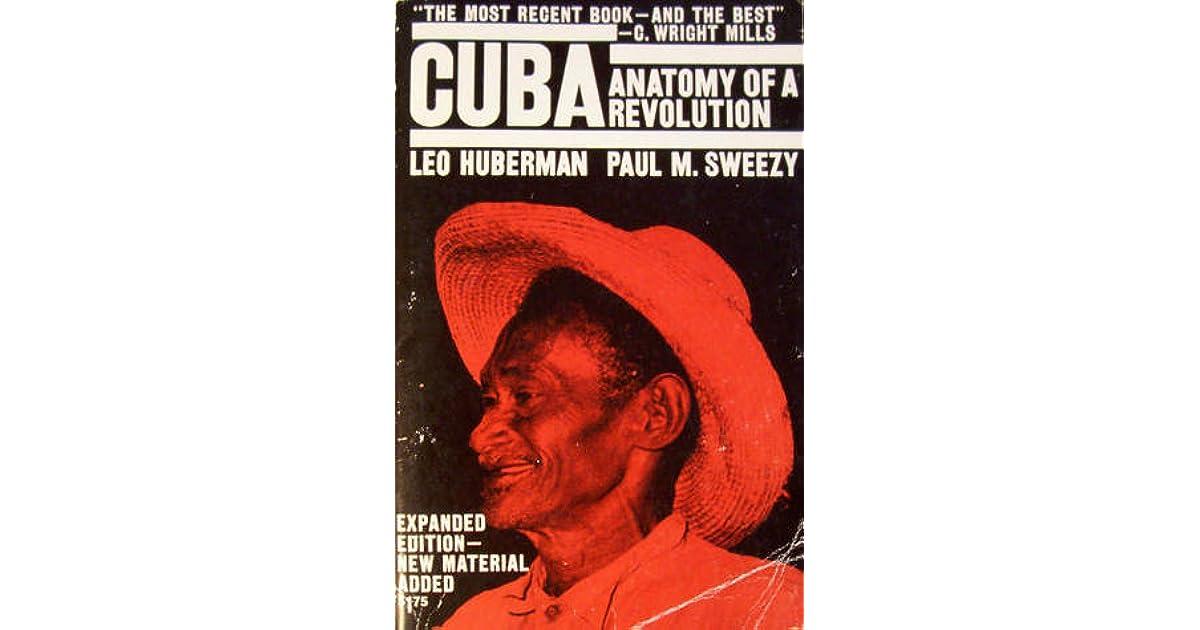 Cuba: Anatomy of a Revolution by Leo Huberman