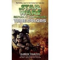 Star Wars   Republic Commando: True Colors   Bd 3