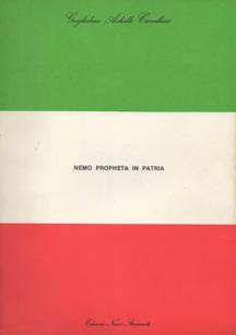 Nemo Propheta in Patria by Guglielmo Achille Cavellini