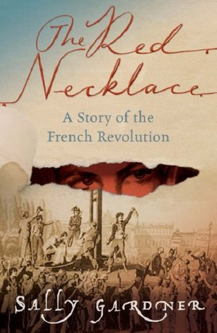 The Red Necklace (French Revolution, #1)